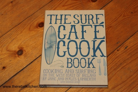 The Surf Cafe Cookbook - Jane and Myles Lamberth